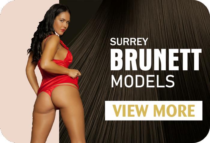 Surrey Brunette Models